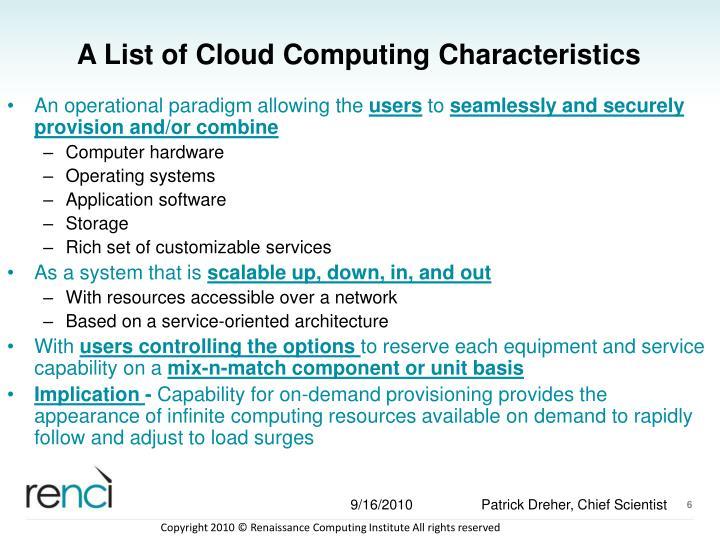 A List of Cloud Computing Characteristics