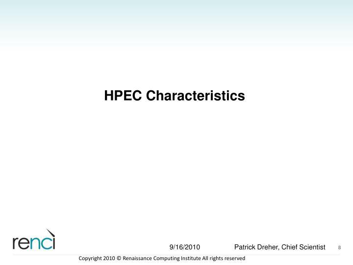HPEC Characteristics
