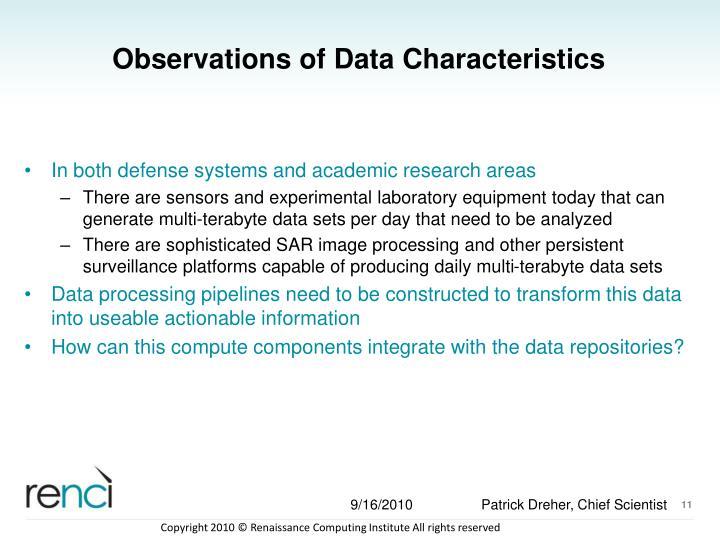 Observations of Data Characteristics