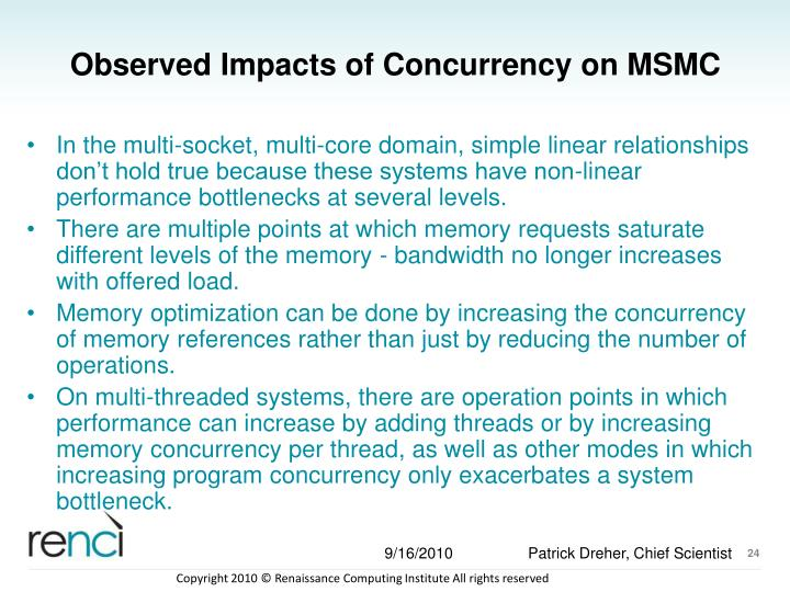Observed Impacts of Concurrency on MSMC