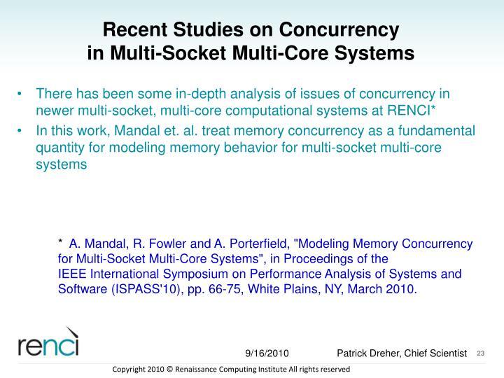 Recent Studies on Concurrency