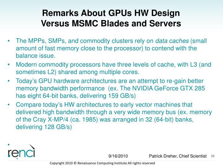 Remarks About GPUs HW Design