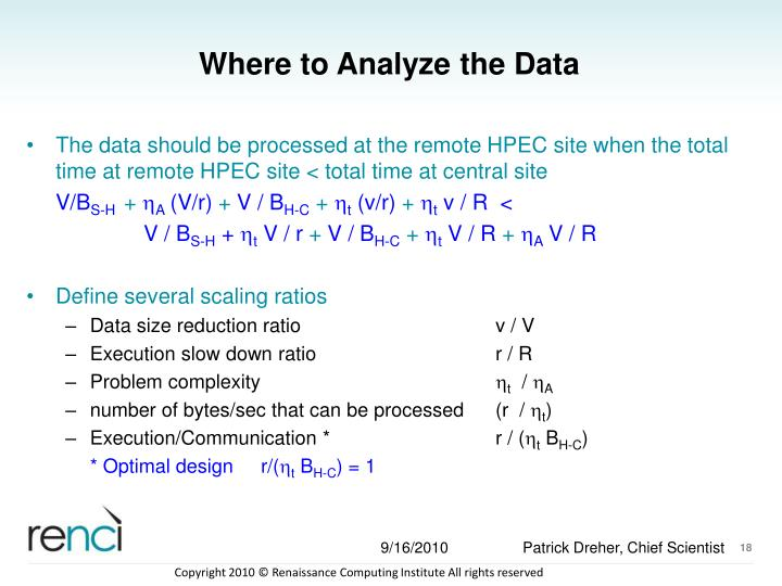 Where to Analyze the Data