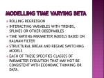 modelling time varying beta