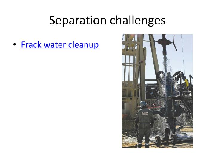 S eparation challenges