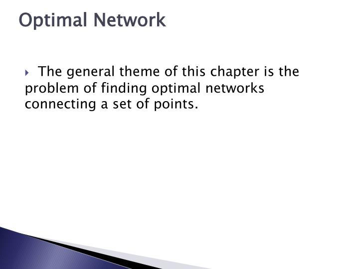 Optimal Network