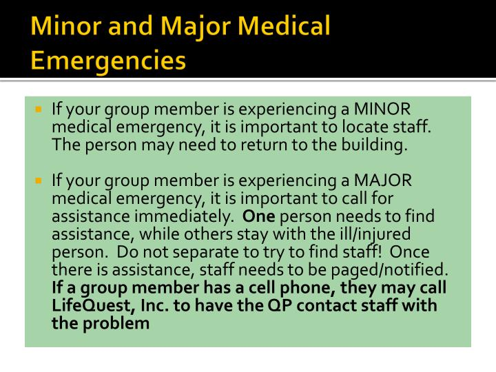 Minor and Major Medical Emergencies