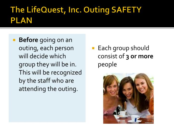 The lifequest inc outing safety plan
