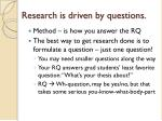 research is driven by questions