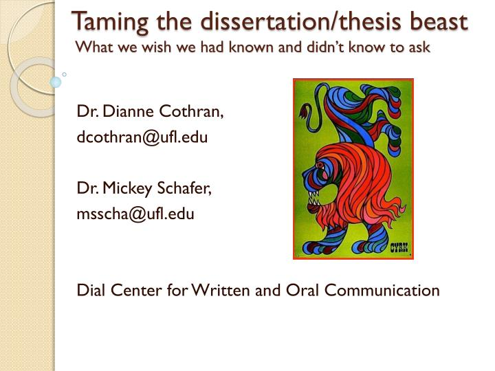 taming the dissertation thesis beast what we wish we had known and didn t know to ask n.