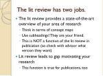 the lit review has two jobs
