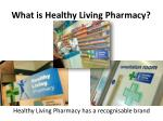 what is healthy living pharmacy4