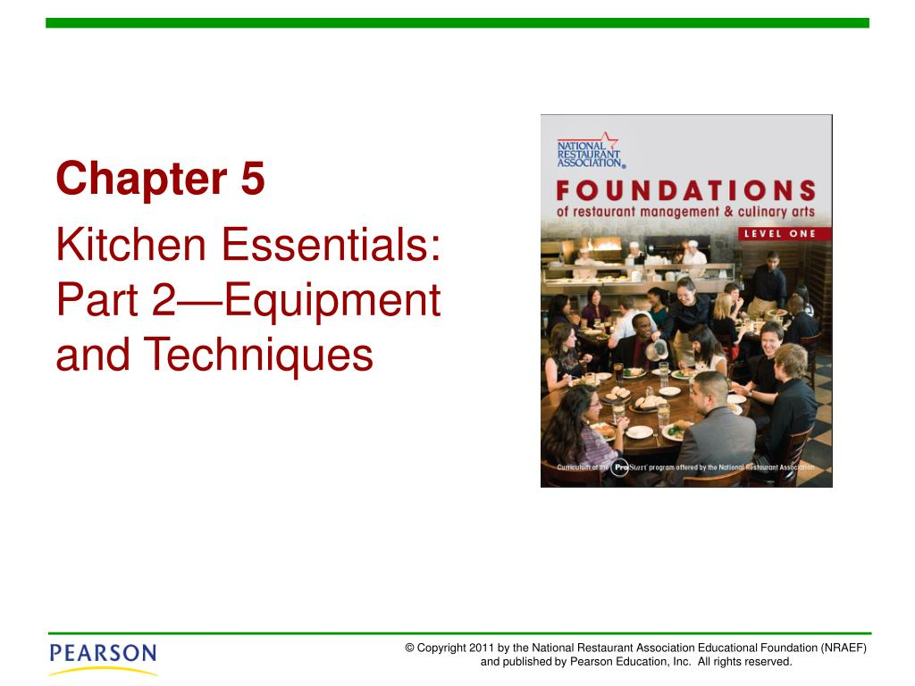 PPT - Chapter 5 Kitchen Essentials: Part 2—Equipment and Techniques  PowerPoint Presentation - ID:1550243