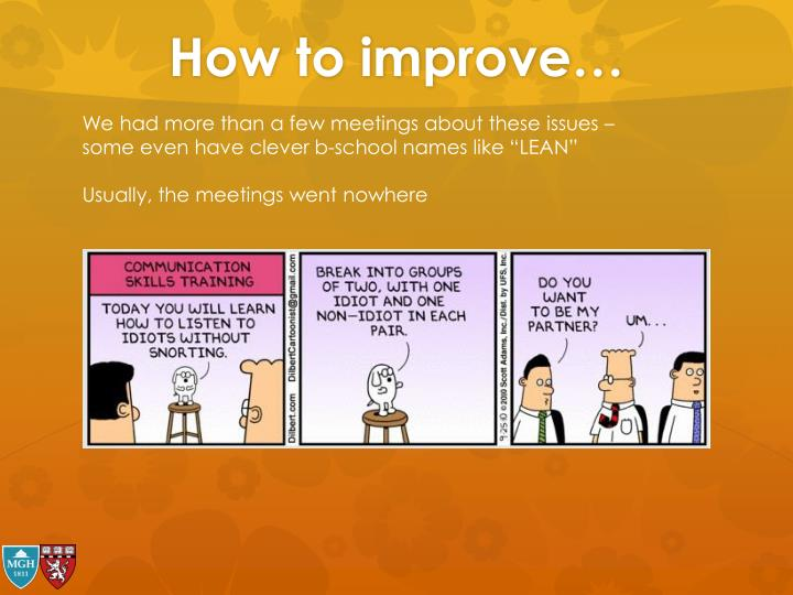 How to improve…
