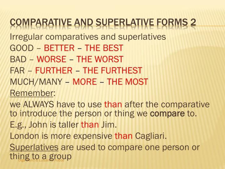 Irregular comparatives and superlatives