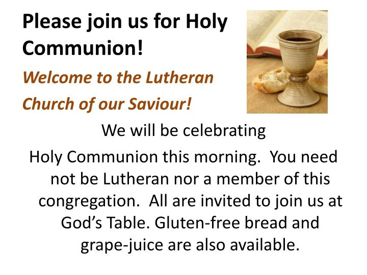 Please join us for holy communion