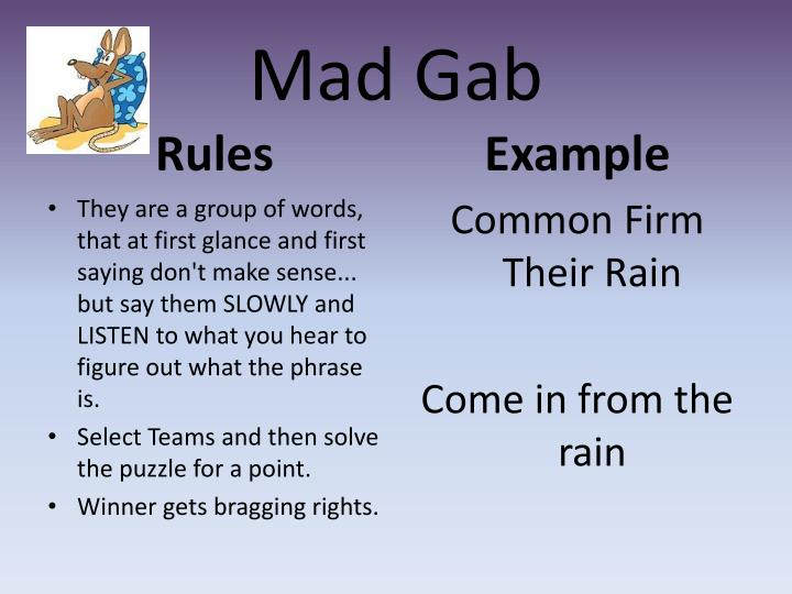 Ppt Mad Gab Powerpoint Presentation Id1550608