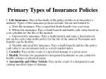 primary types of insurance policies