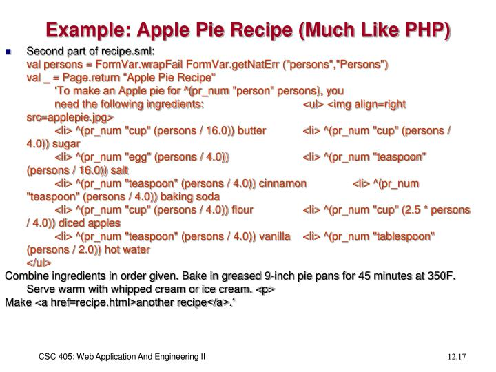 Example: Apple Pie Recipe (Much Like PHP)