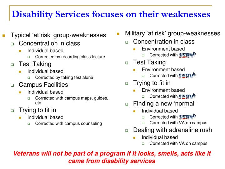 Disability Services focuses on their weaknesses