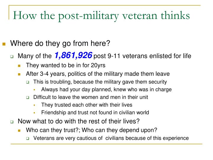 How the post-military veteran thinks