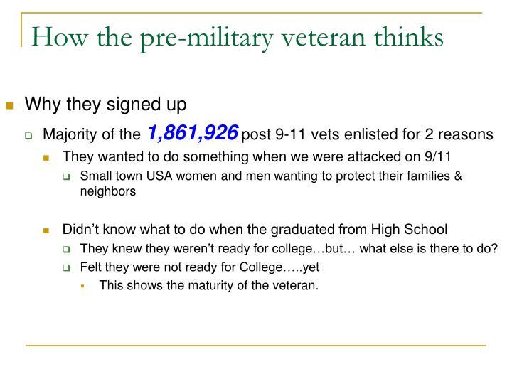 How the pre-military veteran thinks