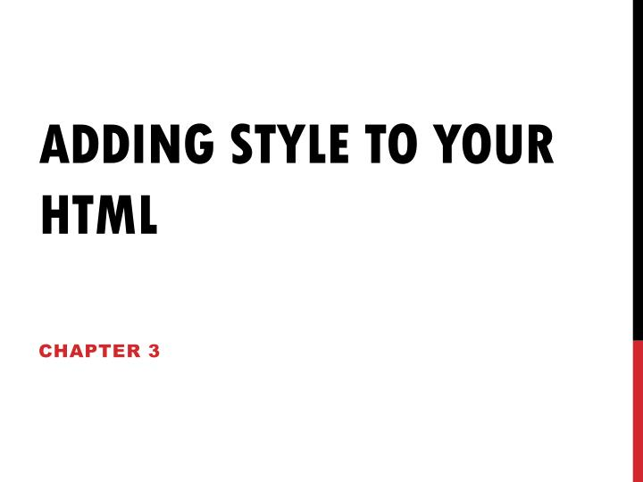 Adding style to your html
