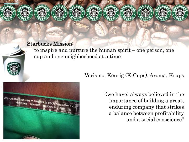 case 7 starbucks mission social responsibility and brand strength  starbucks' mission: social responsibility and brand strength i statement of the problem in today's business world, stakeholders have become adept at holding companies to account for the social consequences of their activities and rank based on the performance of.