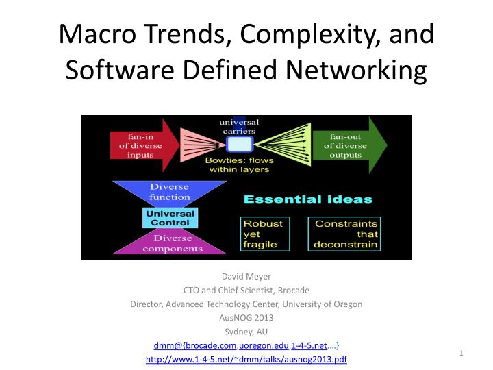 macro trends complexity and software defined networking n.
