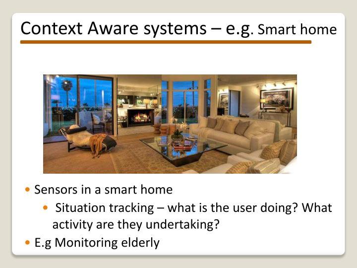 Context Aware systems –