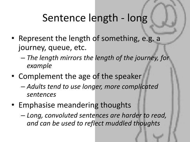 Sentence length - long