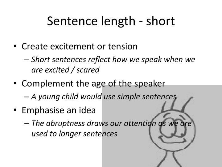 Sentence length - short