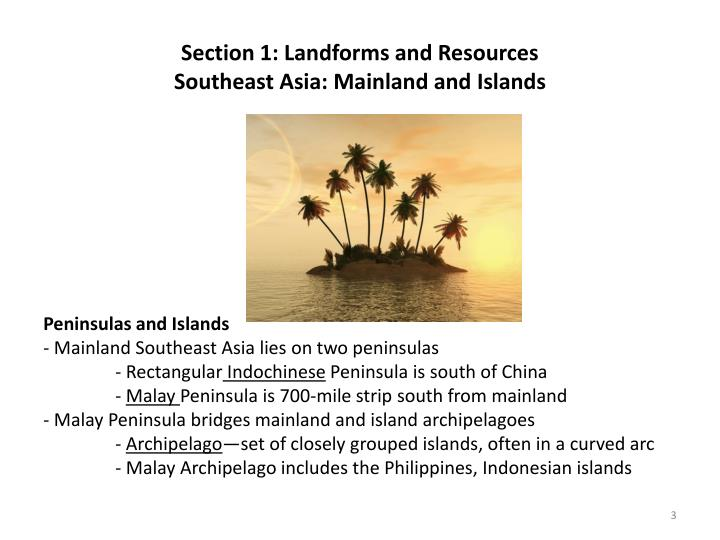 Section 1 landforms and resources southeast asia mainland and islands