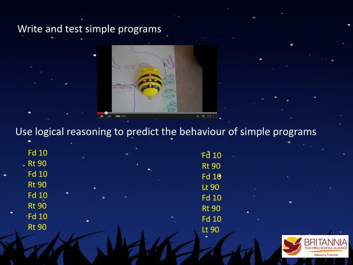 Write and test simple programs