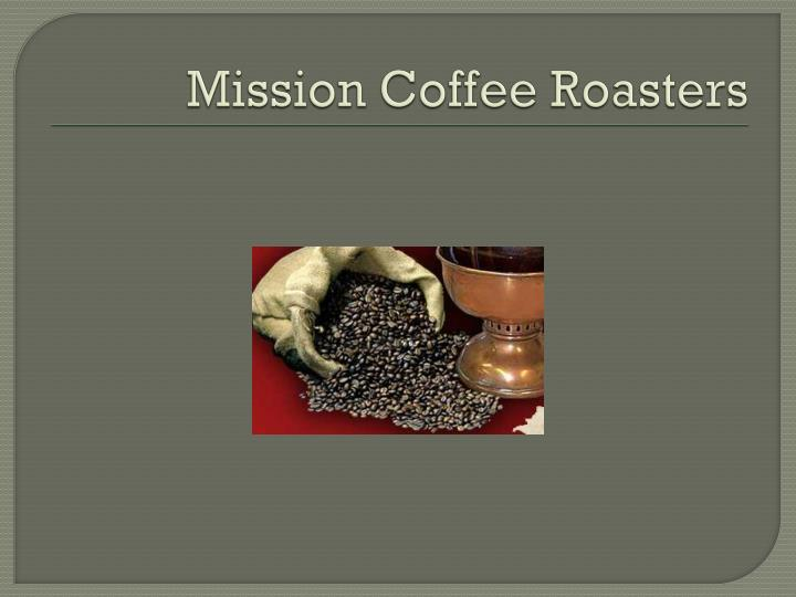 Mission Coffee Roasters
