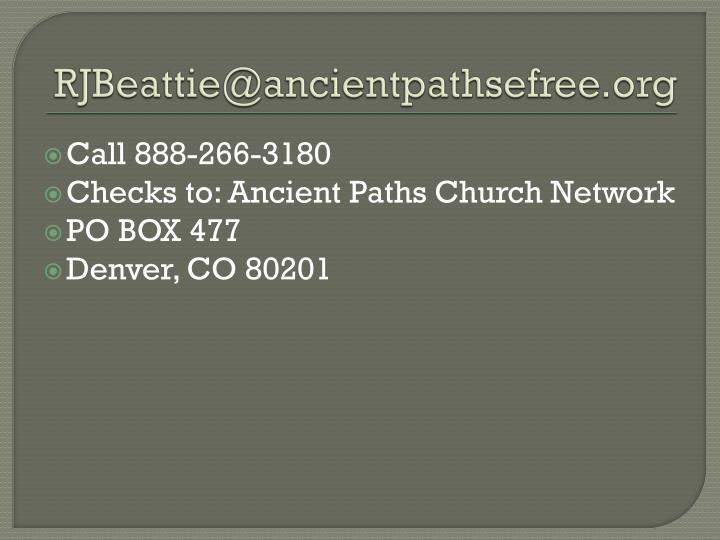 RJBeattie@ancientpathsefree.org