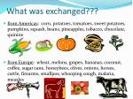 what was exchanged