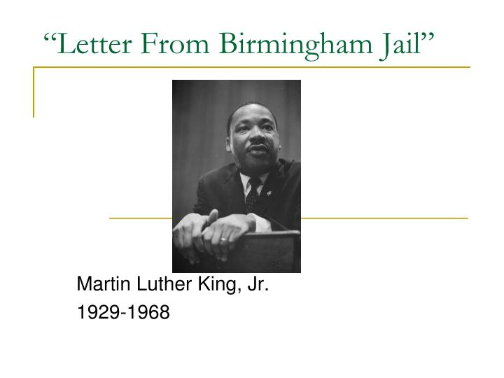 emotional appeal in letter from birmingham jail An emotional appeal that is being shown throughout the letter would pathos analysis: letter from birmingham jail s- to state the reason martin luther king jr is in birmingham for attempting to change segregation as social justice and his use of civil disobedience as an instrument of freedom.