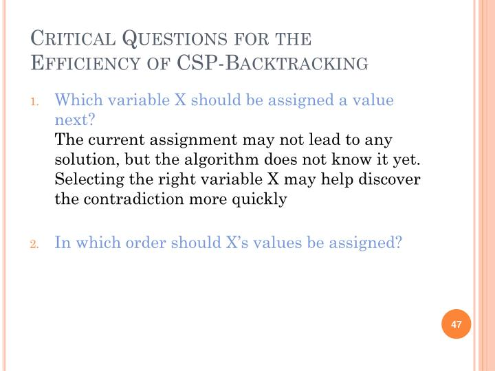 Critical Questions for the Efficiency of CSP-Backtracking