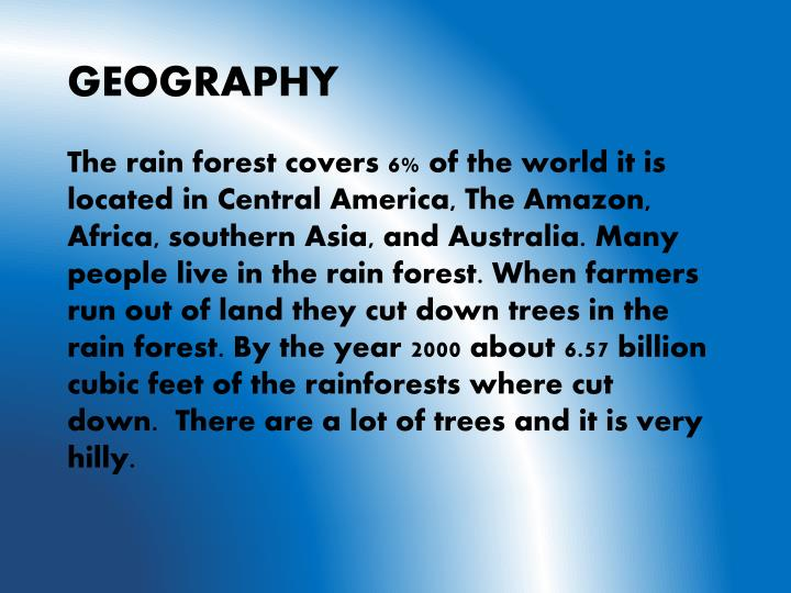The rain forest covers