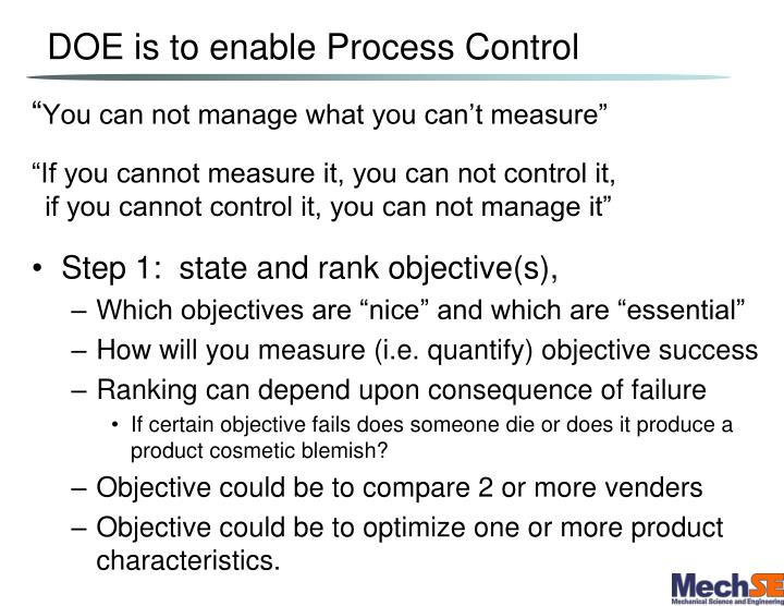 DOE is to enable Process Control