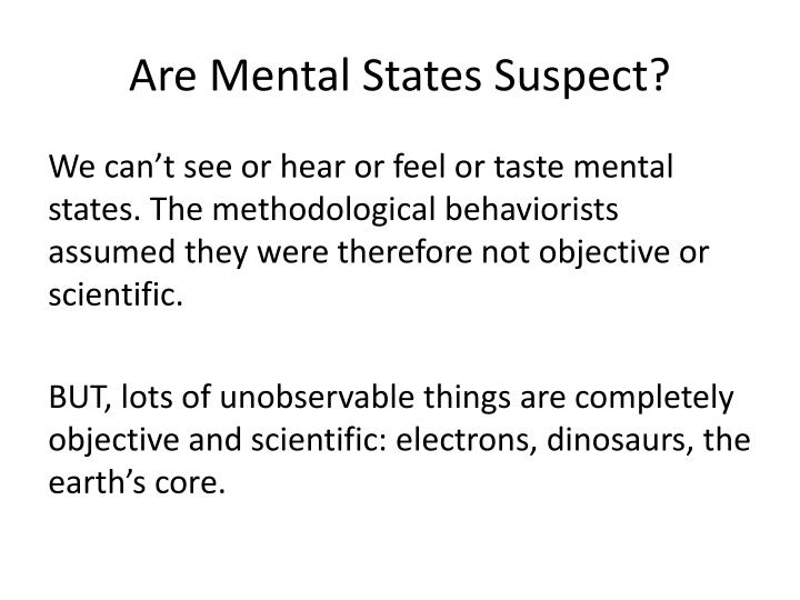 Are Mental States Suspect?