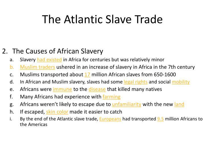 The atlantic slave trade1