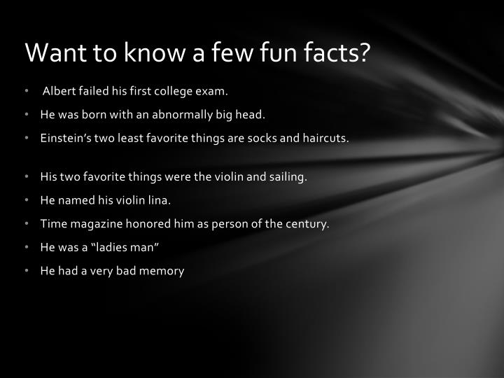 Want to know a few fun facts?