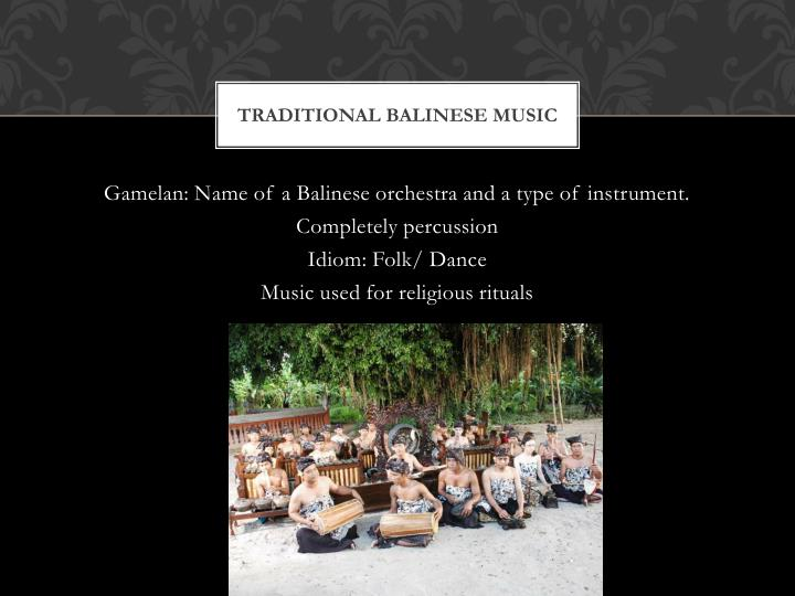 Traditional Balinese Music