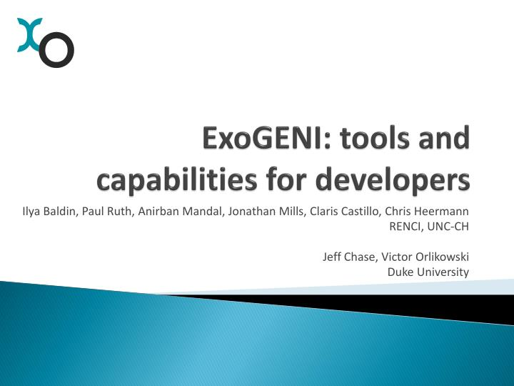 exogeni tools and capabilities for developers