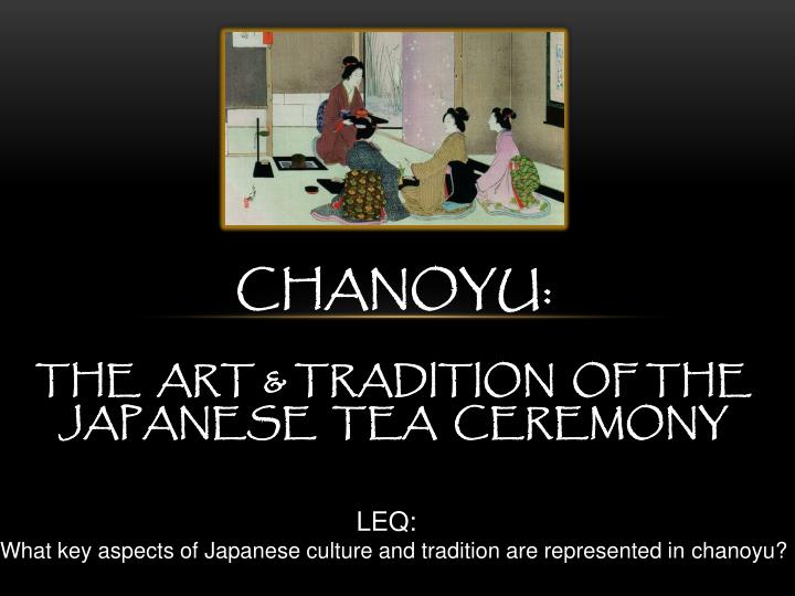 chanoyu the art tradition of the japanese tea ceremony n.