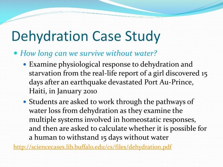 Dehydration Case Study