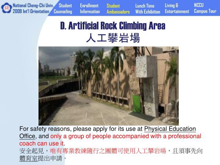 D. Artificial Rock Climbing Area