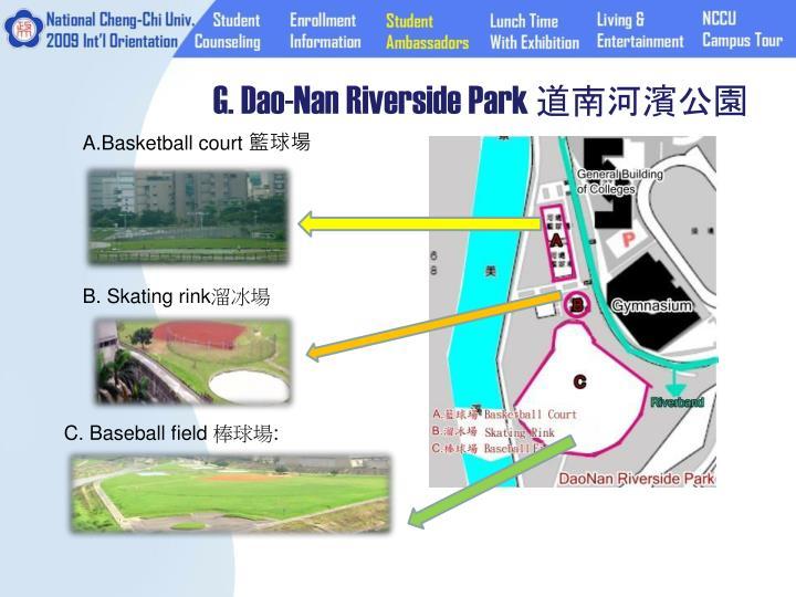 G. Dao-Nan Riverside Park